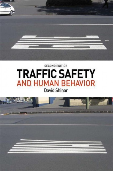 Traffic Safety and Human Behavior