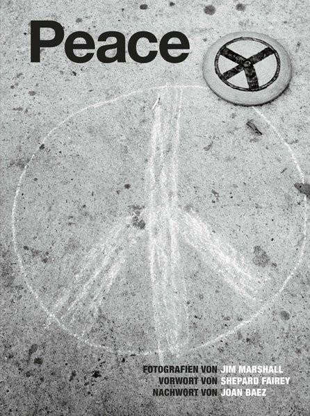Peace: Fotografien von Jim Marshall
