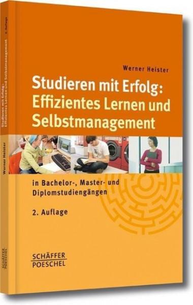 Studieren mit Erfolg: Effizientes Lernen und Selbstmanagement