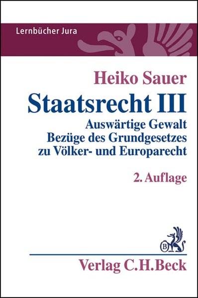 Staatsrecht III: Auswärtige Gewalt, Bezüge des Grundgesetzes zu Völker- und Europarecht