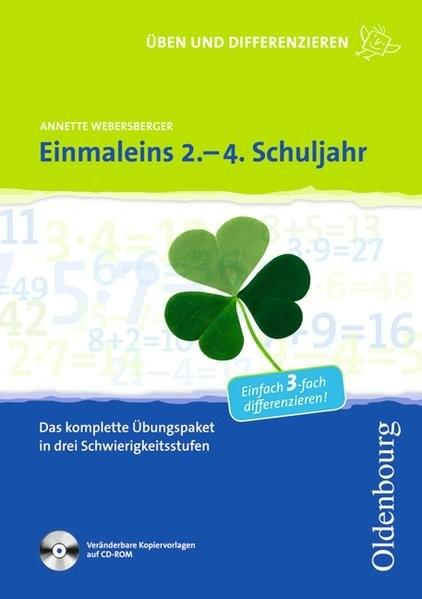 Üben und Differenzieren in der Grundschule: Einmaleins 2. - 4. Schuljahr: Das komplette Übungspaket