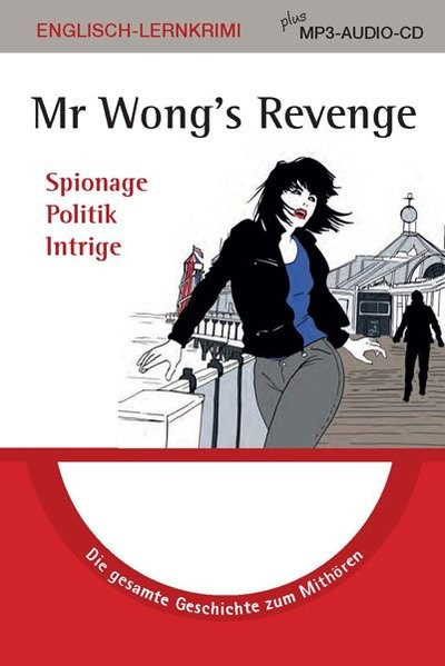 Mr. Wong's Revenge: Lernkrimi plus MP3-Audio-CD