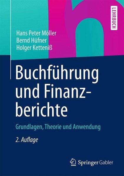 Buchführung und Finanzberichte: Grundlagen, Theorie und Anwendung (German Edition)