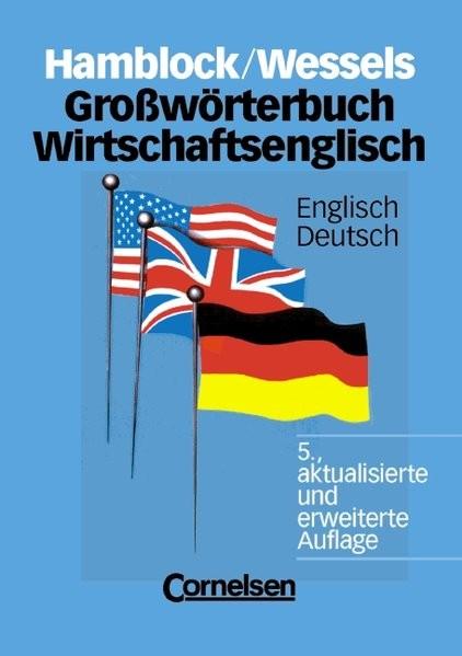 Grosswoerterbuch Wirtschaftsenglisch, Englisch-Deutsch