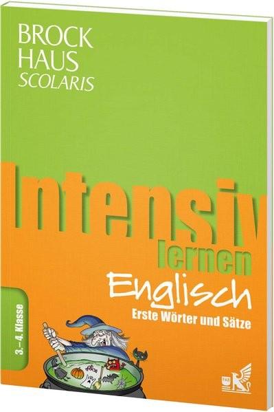 Intensiv lernen: Englisch - Erste Wörter und Sätze, 3.-4. Klasse