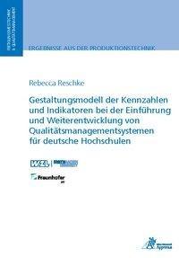 Gestaltungsmodell der Kennzahlen und Indikatoren bei der Einführung und Weiterentwicklung von Qualit