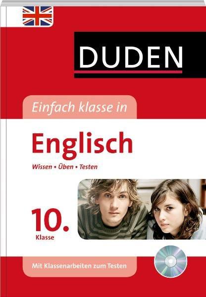 Duden Einfach Klasse in Englisch. 10. Klasse: Wissen - Üben - Testen