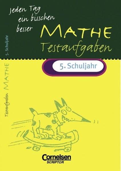 Jeden Tag ein bisschen besser, Mathematik, Testaufgaben, 5. Schuljahr (EURO)