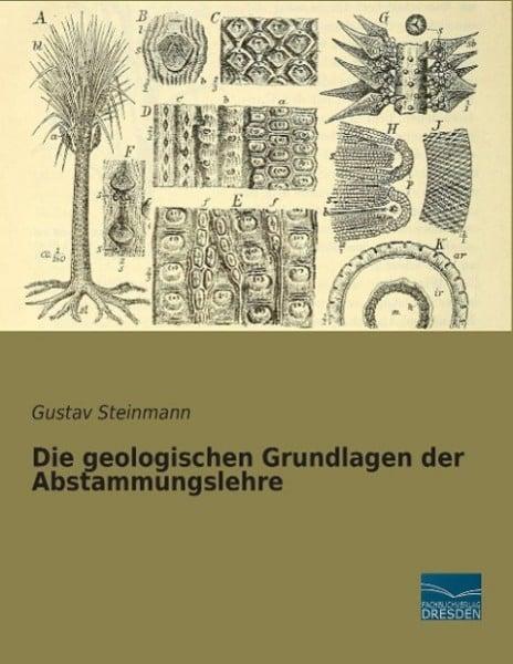 Die geologischen Grundlagen der Abstammungslehre