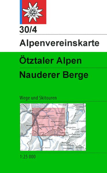 DAV Alpenvereinskarte 30/4 Ötztaler Alpen - Nauderer Berge 1 : 25 000
