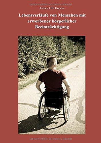 Lebensverläufe von Menschen mit erworbener körperlicher Beeinträchtigung