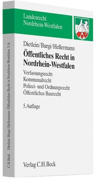 Öffentliches Recht in Nordrhein-Westfalen: Verfassungsrecht, Kommunalrecht, Polizei- und Ordnungsrec