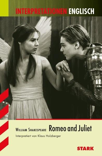 Interpretationen Englisch - Shakespeare: Romeo and Juliet