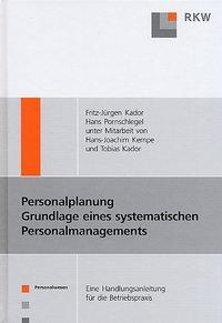 Personalplanung - Grundlagen eines systematischen Personalmanagements