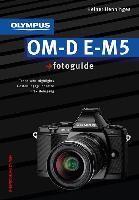 Olympus OM-D E-M5 fotoguide