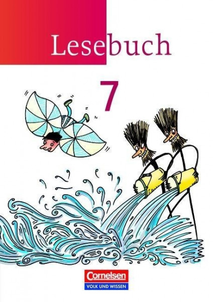 Lesebuch 7. Schuljahr. Schülerbuch. Östliche Bundesländer und Berlin