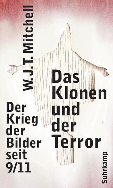 Das Klonen und der Terror