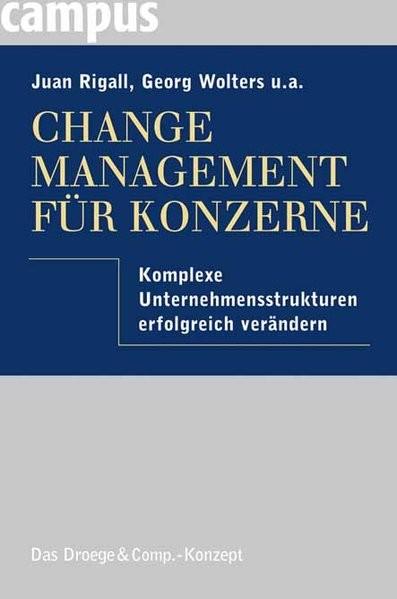 Change Management für Konzerne: Komplexe Unternehmensstrukturen erfolgreich verändern