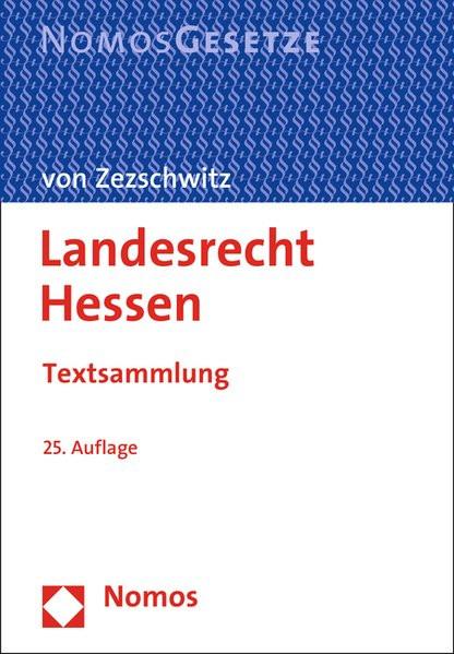 Landesrecht Hessen: Textsammlung, Rechtsstand: 1. Juli 2015