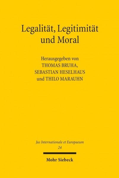 Legalität, Legitimität und Moral