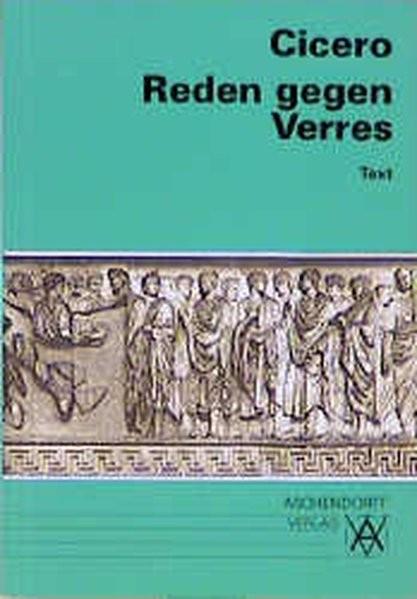 Reden gegen Verres. Text (Latein) (Aschendorffs Sammlung lateinischer und griechischer Klassiker)