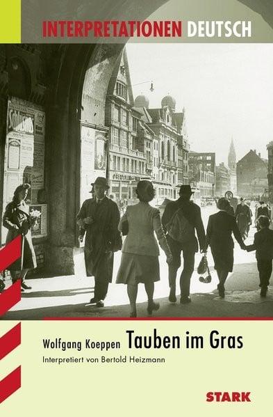 Interpretationen Deutsch - Koeppen: Tauben im Gras