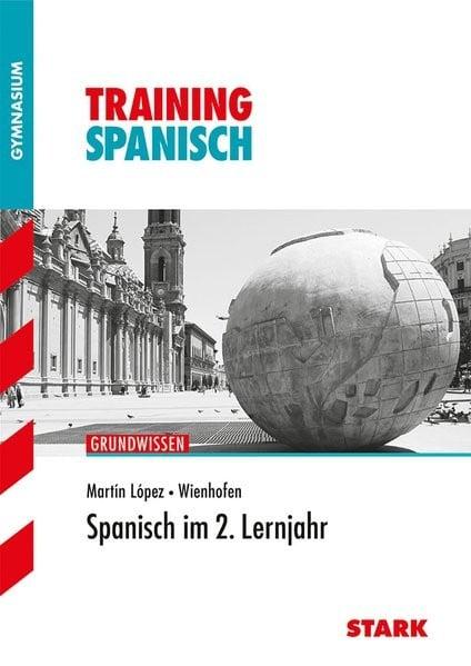 Training Gymnasium - Spanisch 2. Lernjahr